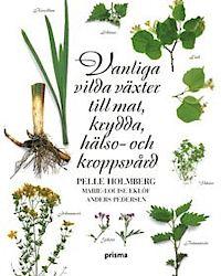 9789151849324_200_vanliga-vilda-vaxter-till-mat-krydda-halso-och-kroppsvard_haftad